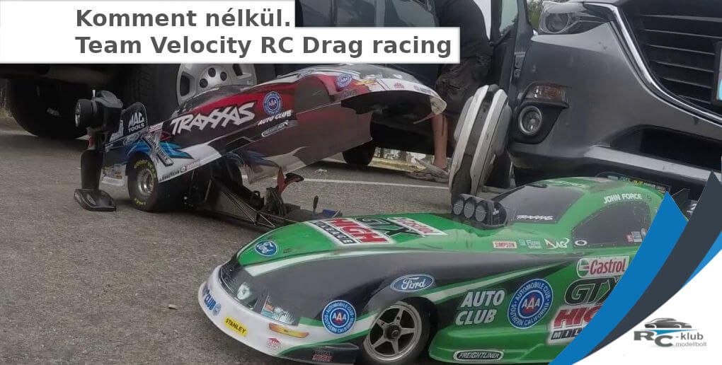 Komment nélkül. Team Velocity RC Drag racing